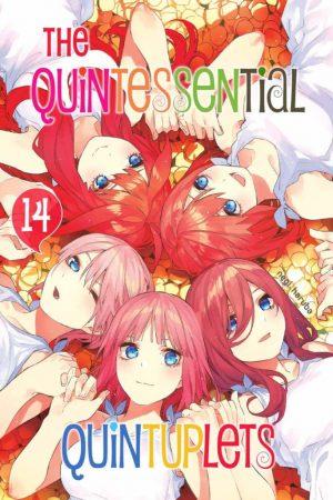 The Quintessential Quintuplets - Volume 14
